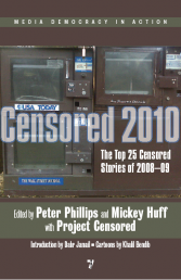 Project Censored 2010: The Top 25 Censored Stories of 2008-09